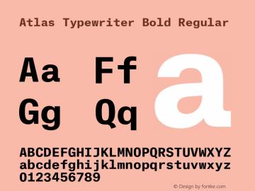 Atlas Typewriter Bold Font,AtlasTypewriterBold Font,Atlas Typewriter