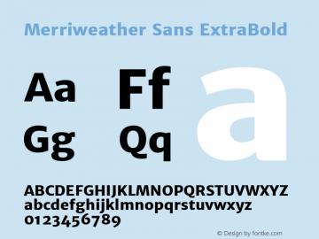 Merriweather Sans ExtraBold Version 1.003; ttfautohint (v0.93.8-669f) -l 7 -r 28 -G 0 -x 13 -w