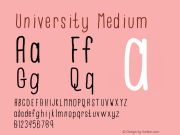 University Medium Version 001.000 Font Sample