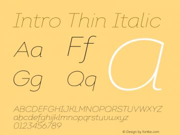 Intro Thin Italic Version 1.000;PS 001.001;hotconv 1.0.56 Font Sample