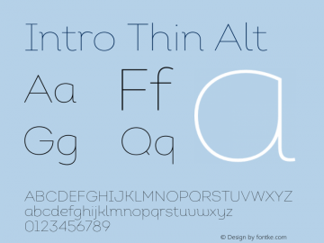 Intro Thin Alt Version 1.000;PS 001.001;hotconv 1.0.56 Font Sample