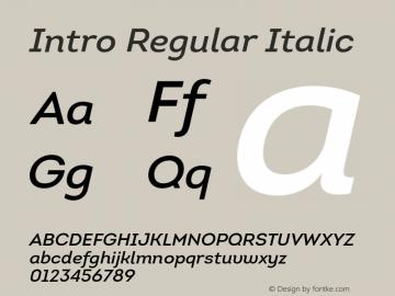 Intro Regular Italic Version 1.000;PS 001.001;hotconv 1.0.56 Font Sample