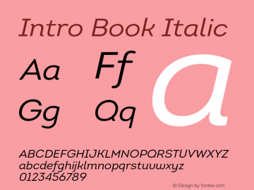 Intro Book Italic Version 1.000;PS 001.001;hotconv 1.0.56 Font Sample
