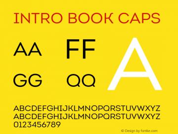 Intro Book Caps Version 1.000;PS 001.001;hotconv 1.0.56 Font Sample