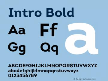 Intro Bold Version 1.000;PS 001.001;hotconv 1.0.56 Font Sample