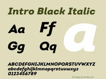 Intro Black Italic Version 1.000;PS 001.001;hotconv 1.0.56 Font Sample
