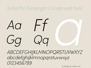 Sofia Pro ExtraLight Condensed Italic Version 2.000 Font Sample