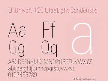 LT Univers 120 UltraLight Condensed Version 1.00图片样张