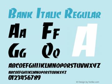 Bank Italic Regular Unknown Font Sample