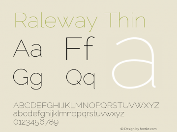 Raleway Thin Version 2.001; ttfautohint ( Font Sample
