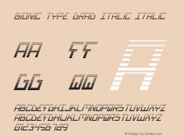 Bionic Type Grad Italic Italic Version 1图片样张