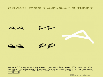Brainless Thoughts Book Version 1.00 Font Sample