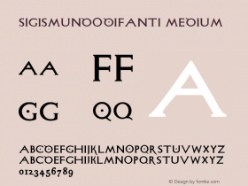 SigismundoDiFanti Medium Version 1.0 2004-06-19 Font Sample