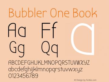 Bubbler One Book Version 1.001 Font Sample