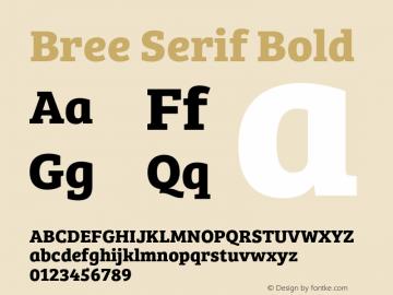 Bree Serif Bold Version 1.001 Font Sample
