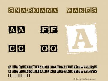 Smargana Wakes Version Macromedia Fontograp Font Sample