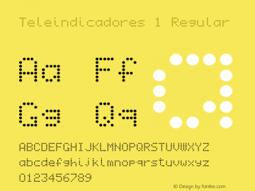 Teleindicadores 1 Regular Version 0.6  Font Sample