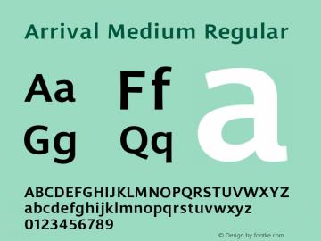 Arrival Medium Regular Version 1.000;PS 001.000;hotconv 1.0.38图片样张