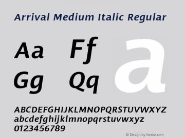 Arrival Medium Italic Regular Version 1.000;PS 001.000;hotconv 1.0.38图片样张