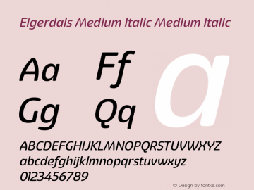 Eigerdals Medium Italic Medium Italic Version 3.000 Font Sample