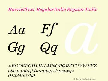 HarrietText-RegularItalic Regular Italic 1.005 Font Sample