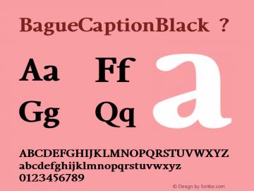 BagueCaptionBlack ? Version 1.000;com.myfonts.eurotypo.bague.caption-black.wfkit2.44Ky Font Sample