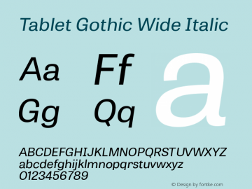 Tablet Gothic Wide Italic Version 1.000 Font Sample