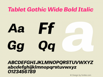 Tablet Gothic Wide Bold Italic Version 1.000 Font Sample