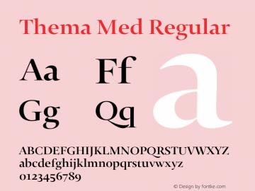 Thema Med Regular Version 4.000 Font Sample