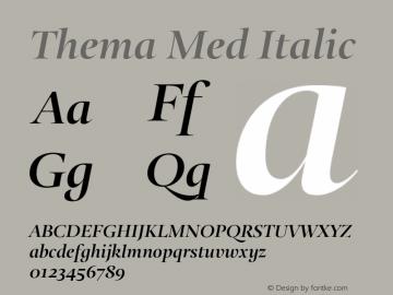 Thema Med Italic Version 4.000 Font Sample