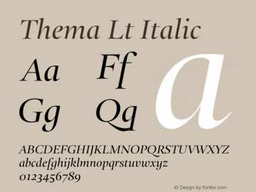Thema Lt Italic Version 4.000 Font Sample