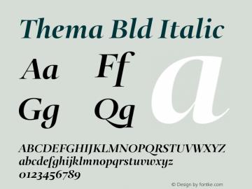 Thema Bld Italic Version 4.000 Font Sample