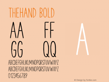 TheHand Bold Version 1.000;PS 001.001;hotconv 1.0.56 Font Sample
