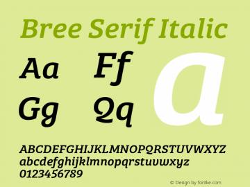Bree Serif Italic Version 1.001 Font Sample