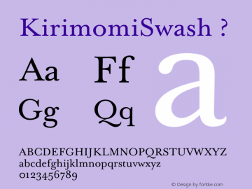 KirimomiSwash ? Version 1.000;PS 001.000;hotconv 1.0.38;com.myfonts.wordshape.kirimomi-swash.regular.wfkit2.3NQS Font Sample