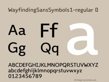 WayfindingSansSymbols1-regular ? Version 1.100;PS 001.100;hotconv 1.0.70;makeotf.lib2.5.58329;com.myfonts.fdi.wayfinding-sans-symbols.1.wfkit2.3Uxe图片样张
