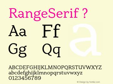 RangeSerif ? 1.000;com.myfonts.schizotype.range-serif.regular.wfkit2.3TKz Font Sample