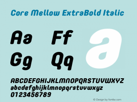 Core Mellow ExtraBold Italic Version 1.000;wf Font Sample