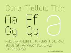 Core Mellow Thin Version 1.000;wf Font Sample