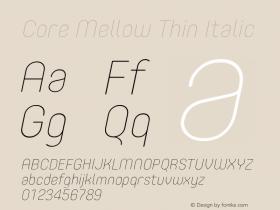 Core Mellow Thin Italic Version 1.000;wf Font Sample