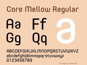 Core Mellow Regular Version 1.000;wf Font Sample