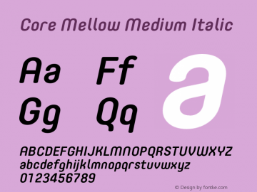 Core Mellow Medium Italic Version 1.000;wf图片样张