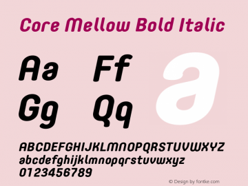 Core Mellow Bold Italic Version 1.000;wf Font Sample