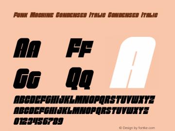 Funk Machine Condensed Italic Condensed Italic Version 1.0; 2014图片样张
