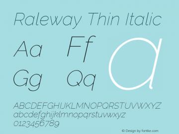 Raleway Thin Italic Version 3.000; ttfautohint (v0.96) -l 8 -r 28 -G 28 -x 14 -w