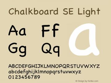 Chalkboard SE Light 8.1d1e1 Font Sample