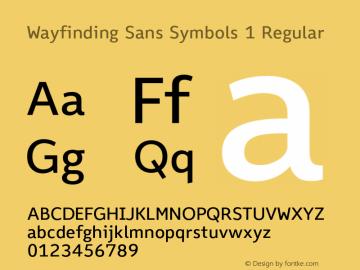 Wayfinding Sans Symbols 1 Regular Version 1.100;PS 001.100;hotconv 1.0.70;makeotf.lib2.5.58329 Font Sample