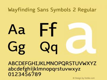 Wayfinding Sans Symbols 2 Regular Version 1.100;PS 001.100;hotconv 1.0.70;makeotf.lib2.5.58329 Font Sample