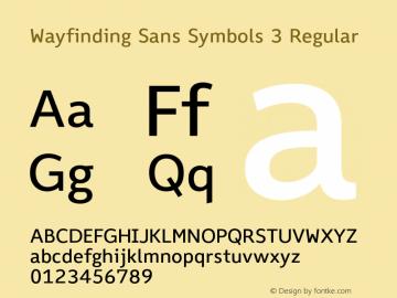Wayfinding Sans Symbols 3 Regular Version 1.100;PS 001.100;hotconv 1.0.70;makeotf.lib2.5.58329 Font Sample