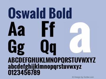 Oswald Bold Version 2.3; ttfautohint (v0.93.3-1d66) -l 8 -r 50 -G 200 -x 0 -w